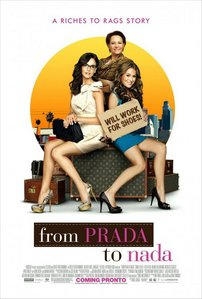 From Prada To Nada 8/10 It was really good but I guessed everything what was about to happen' xD