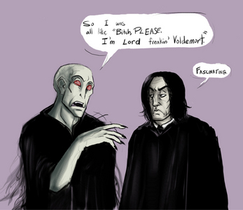 Voldie and Snape.