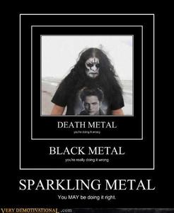 They give metal a bad name! -__-