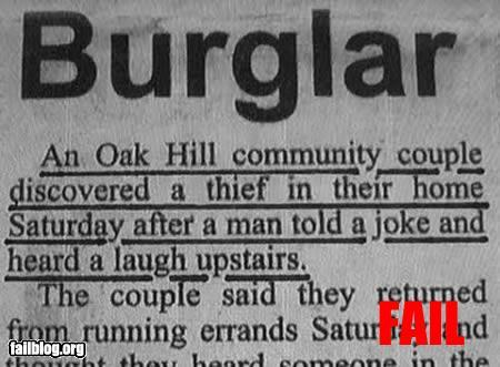 haha oh this burglar clearly isnt very good 哈哈