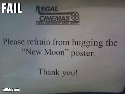 IF I EVER FANTISIZE ABOUT HUGGING A NEW MOON POSTER SOMEONE PLEASE SLAP ME