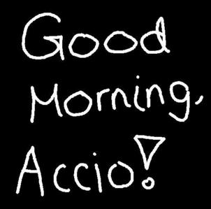 morning to you too, Accio :D