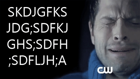 Yes, me and my slowwwww mind. Now let me go cry with my Cas.