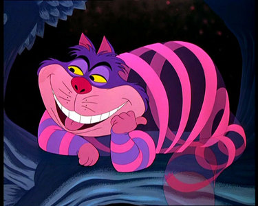 The Cheshire Cat is the best so... I found it here: http://snowday44.glogster.com/oh-mrcheshire-cat/