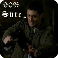 """""""No, I'm pretty sure. Like 90% sure."""""""