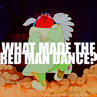 Well, we know what made the red man red, but...