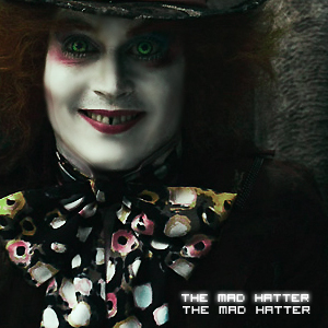 here is mine .. =) Mad hatter > loveim ^.^