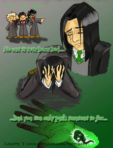 This is a fanart I found sometime back. I believe it best depicts part of what led Severus to his 이모