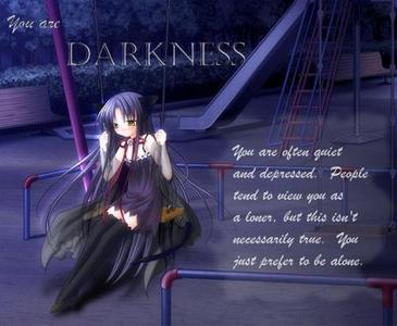 i'm darkness