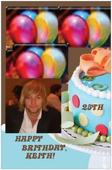 June 10th is Keith Harkins 25th Brithday! So wishing you, Keith.. The Best Brithday ever on your spec
