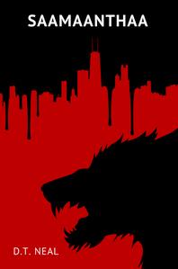 "I saw a new werewolf novel, set in Chicago: ""Saamaanthaa"" bởi D.T. Neal (www.saamaanthaa.com). I heard"