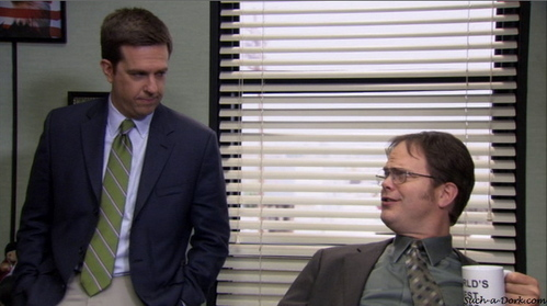 Dwight and Andy