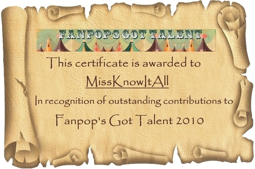 fanpop's got talent wallpaper entitled FGT 2010 Certificates – MissKnowItAll