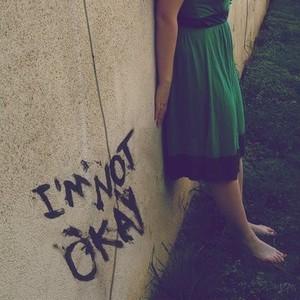 Sad Songs wallpaper called Not okay