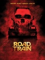 Road Train (Kill) [Offical Poster]