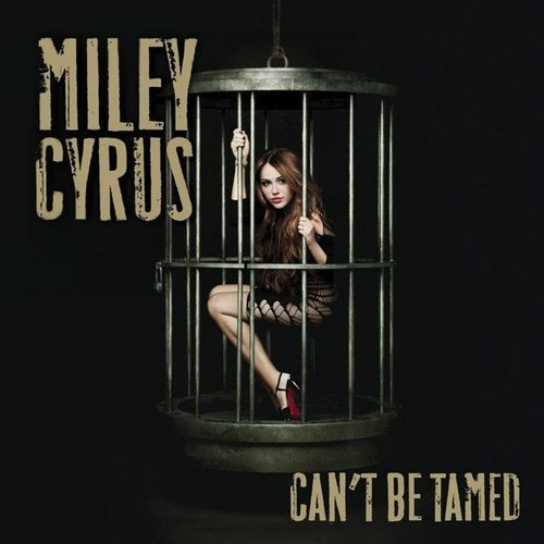 Can't Be Tamed [Official Single Cover]