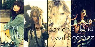 Demi Lovato, Miley Cyrus, Taylor Swift, Selena Gomez