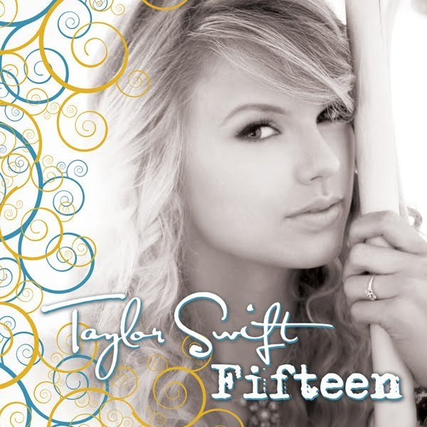 Fifteen [Official Single Cover] - Fearless (Taylor Swift ...