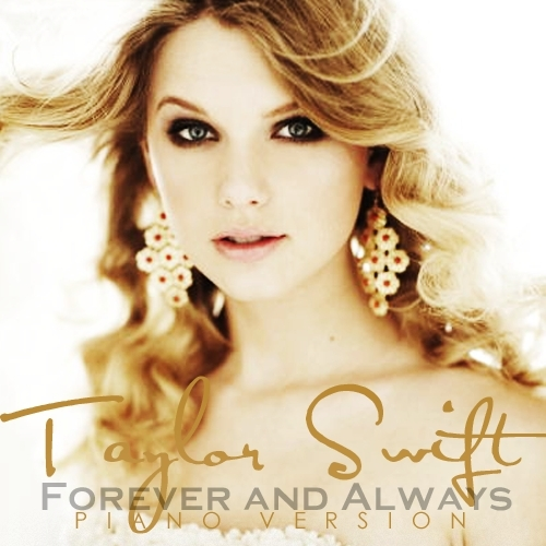 Forever & Always (Piano Version) [FanMade Single Cover]
