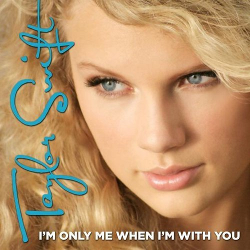 Taylor Swift (album) images I'm Only Me When I'm With You ...
