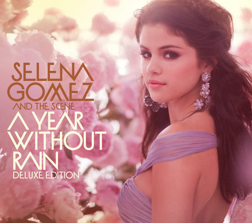 Selena Gomez and The Scene - A год Without Rain [Deluxe Edition] (Official Album Cover)