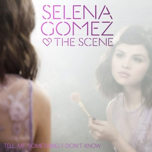 Tell Me Something I Don't Know [FanMade Single Cover]