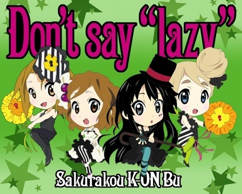 "Don't Say ""Lazy"" chibi Version"
