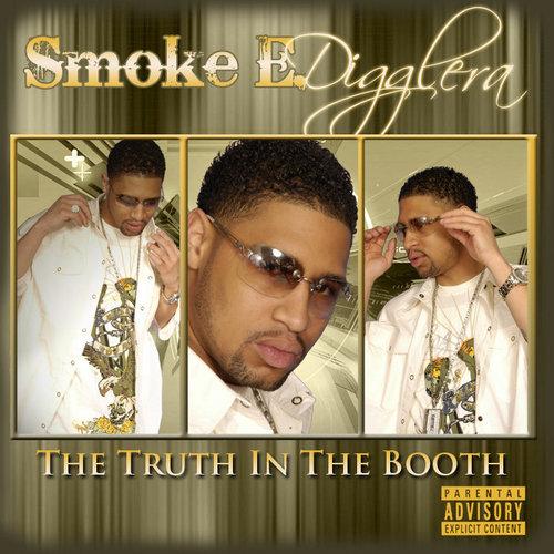Smoke E. Digglera