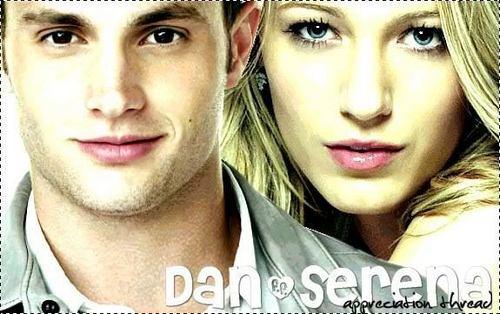 Dan and Serena<3