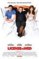 License to Wed Movie Poster - mandy-moore photo