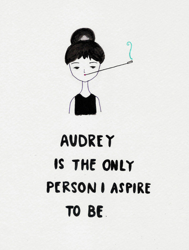 Audrey is the only person I aspire to be || 의해 veetestlust