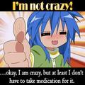 im not crazy