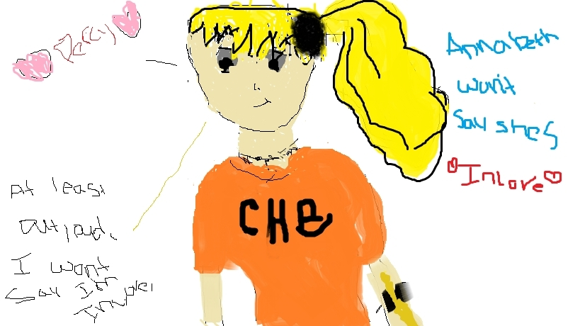 Annabeth won't say she's inlove (I draw much better on paper) lol