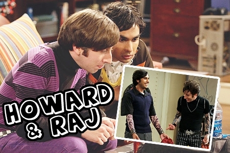 Raj and Howard