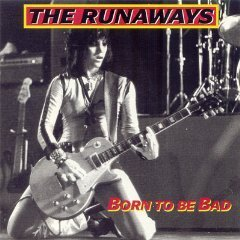 द रनअवेस वॉलपेपर probably with a guitarist and ऐनीमे called The Runaways-Born to be Bad
