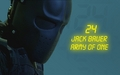 Army of  One, Jack Bauer - 24 wallpaper