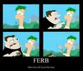 Don't mess with Ferb!