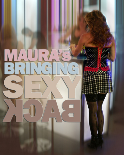 Maura's Sexy Back