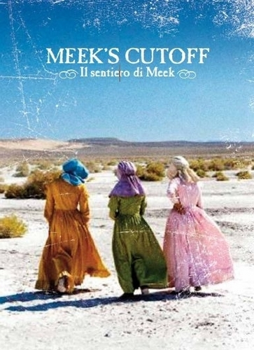 The official Meek's Cutoff Poster