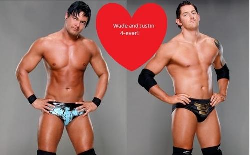 Wade & Justin 4Ever