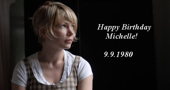 Happy Birthday Michelle Williams!