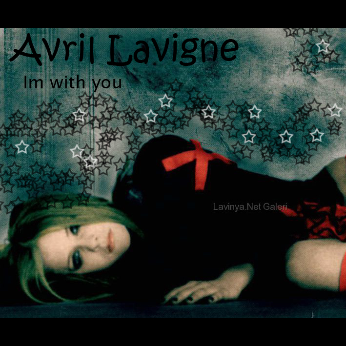 Avril Lavigne Im With You. performed by lavignes debut album, let for voice,