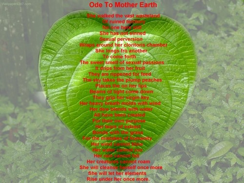 Ode To Mother Earth.