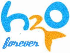 h2o FOREVER!!