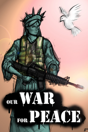 our WAR for PEACE