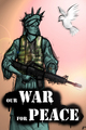 our WAR for PEACE - military fan art