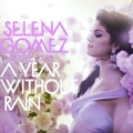 A Year Without Rain [FanMade Album Cover]