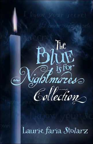 Blue is for nightmares