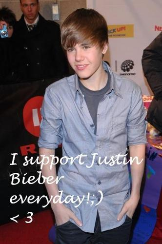 I support Justin Bieber everyday!;) < 3