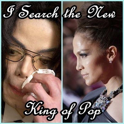 Jennifer Lopez 搜索 the NEW King of Pop .. Its disrespectful